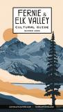 Fernie & Elk Valley Cultural Guide Summer 2021