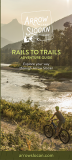 Arrow Lake Slocan Valley Rails to Trails Map Guide